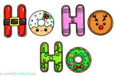 How to Draw Christmas Ho Ho Ho Cookies Easy and Cute Cute Easy Drawings, Cute Kawaii Drawings, Cute Animal Drawings, Cute Christmas Ideas, Merry Christmas Santa, Christmas Art, Kawaii 365, Arte Do Kawaii, Xmas Drawing