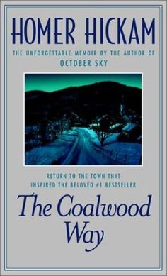 Another good WV book for older readers - The Coalwood Way by Homer Hickman the movie October Sky was based upon this book.