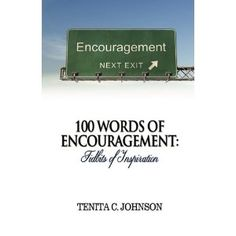 #Book Review of #WordsofEncouragement from #ReadersFavorite - https://readersfavorite.com/book-review/38620  Reviewed by Mamta Madhavan for Readers' Favorite  100 Words of Encouragement: Tidbits of Inspiration by Tenita C. Johnson is an empowering and uplifting collection of encouraging words that will heal and strengthen readers' faith in God. It teaches you to live, dream and never give up in life, despite all the struggles and challenges. The chaos and happiness in our lives are created…