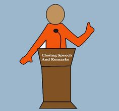 Analyzing The Importance Of Closing Speech And Remarks