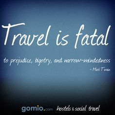 is fatal! Read more about of Best Travel Quotes, Best Quotes, Classroom Environment, Hostel, Wonders Of The World, Backpacking, Meant To Be, Words, Blog