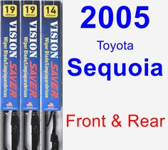 Front & Rear Wiper Blade Pack for 2005 Toyota Sequoia - Vision Saver
