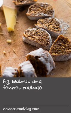 Fig, walnut and fennel roulade | This uncooked walnut and fig roll is called pan de higo (fig bread) in Spain because that's what it most closely resembles. Serve it in slices to have with coffee or tea, as a snack for drop-in guests with cheese and sherry, or as an after-dinner flavour hit. You can make it in a food processor, but I like to make it by hand. Dried white figs are best for this recipe, if you can track them down.