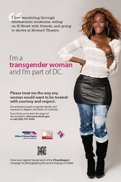 """""""Behold D.C.'s new transgender rights campaign""""!      Living for this."""