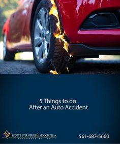 5 Things To Do After an Auto Accident You Never Knew  #Florida #WestPalmBeach #BocaRaton #Orlando #caraccident