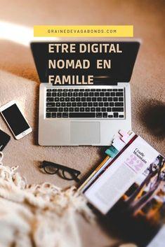 Etre nomade digital en famille c'est possible ! Digital Nomad, Wedding, Articles, Family Travel, Entrepreneurship, Tips And Tricks, Life, Wedding Ideas, Invitations