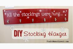 DIY Stocking Holder-perfect solution for those of us who don't have a mantle!