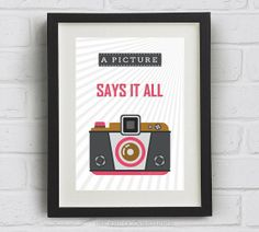 """Camera Print """"A picture says it all"""" Downloadable Art Print"""