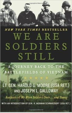 Read Harold G. Moore's book We Are Soldiers Still: A Journey Back to the Battlefields of Vietnam. Published on by Harper Perennial. American Veterans, American Soldiers, Vietnam War Photos, Vietnam History, Historia Universal, Vietnam Veterans, Military History, So Little Time, Nonfiction