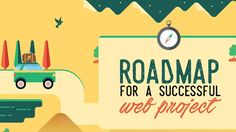 One web project roadmap to rule them all. Find it here. https://debunc.com/blog/2016/08/how-to-deliver-a-winning-web-project-with-a-killer-roadmap/?utm_campaign=coschedule&utm_source=pinterest&utm_medium=Debunc&utm_content=How%20to%20deliver%20a%20winning%20web%20project%20with%20a%20killer%20roadmap