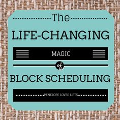 The Life-Changing Magic of Block Scheduling :: Part 1