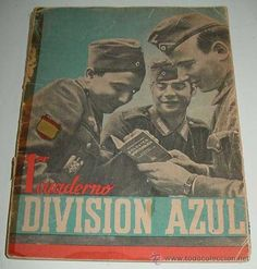 ANTIGUO CUADERNO DE LA DIVISION AZUL - PRIMER CUADERNO - ED. DE LA VICESECRETARIA DE EDUCACION POPUL (Militar - Guerra Civil Española)