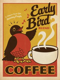 Early Bird Coffee vintage advert poster