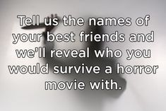 Will You And Your BFF Make It Out Of A Horror Movie Alive?