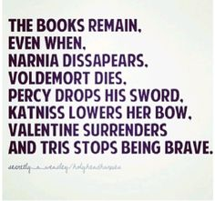 True... Narnia; Harry Potter; Percy Jackson; Hunger Games; Mortal Instruments; Divergrent.