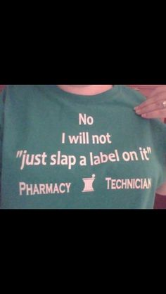 Impatient annoying customers always say this! Pharmacy Quotes, Pharmacy Funny, Pharmacist Humor, Pharmacy Technician, Medical Field, Day Work, Make Me Happy, Clinic, Drugs