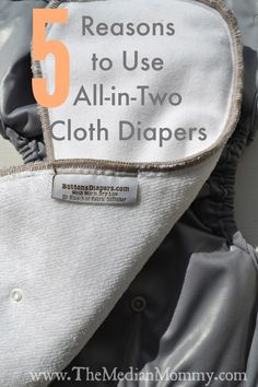 New to cloth diapering and unsure what to try? 5 Reasons to Use All-in-Two (AI2) Cloth Diapering Systems.