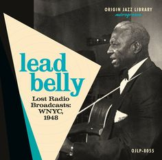 Lead Belly Lost Radio Broadcasts: WNYC 1948 on Limited Edition Colored VinylThis LP features two previously unknown radio programs hosted by blues/folk Rock N Roll Music, Rock And Roll, Lead Belly, Song Notes, Guitar Images, 12 String Guitar, House Of The Rising Sun, Jazz
