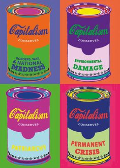 Smash capitalism before it smashes you Revolution, Anti Capitalism, Andy Warhol Pop Art, Eat The Rich, Propaganda Art, Protest Art, Political Art, Political Posters, Political Economy