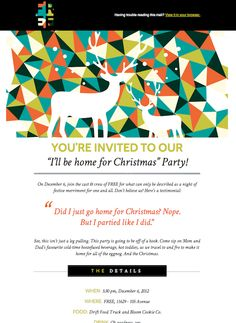 Lovely Christmas invite emailer by FREE (http://www.wearefree.ca). A contemporary, colourful illustrated header takes the main focus.