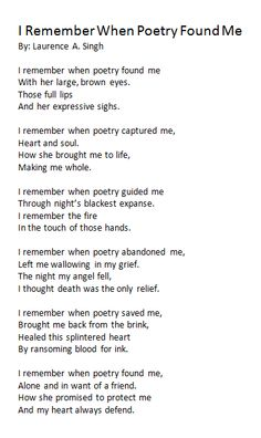 """I Remember When Poetry Found Me"" by Laurence A. Singh. Poem inspired by similarly-themed poem of Pablo Neruda."