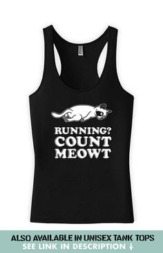 63cf408b052d66 Funny Running Tank Running  Count Meowt Kitten Clothing Running Gifts  American Apparel Racerback Top Cat