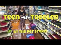 TEEN -VS- TODDLER AT THE PET STORE! - YouTube