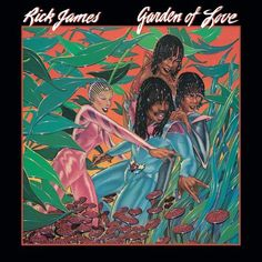 Garden of Love - Rick James