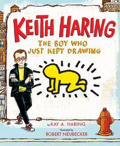Keith Haring: The Boy Who Just Kept Drawing by Kay Haring | PenguinRandomHouse.com