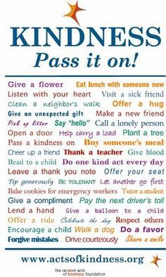 Be Kind on Pinterest | Acts Of Kindness, Random Acts and Kindness ...