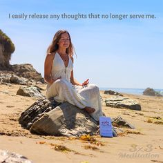 I easily release any thoughts that no longer serve me