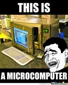 Microcomputer! lol