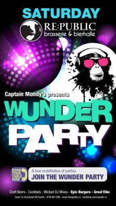 Wunder Party | PeLipscani.RO | Ghid dedicat Centrului Vechi | Petreceri in Bucuresti | Sambata seara | Centrul Istoric