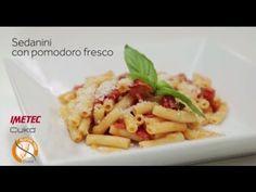 Imetec Cukò: video ricetta sedanini con pomodoro fresco senza glutine co...
