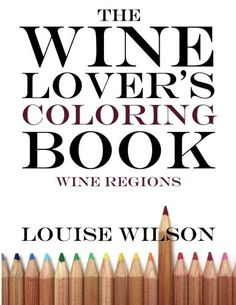The Wine Lover's Coloring Book