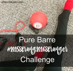 15 classes in 15 days    Things I've Learned from Pure Barre #purebarre