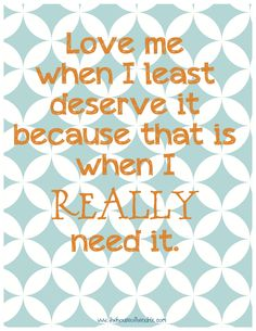 """""""When I least deserve it"""" printable"""