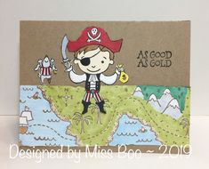 - As good as gold by Miss Boo - Cards and Paper Crafts at Splitcoaststampers Pirate Maps, Treasure Maps, Forest Friends, Copic Markers, Petunias, Cool Cards, White Ink, Little Ones, Tea Party