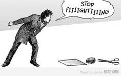 Stop fighting!