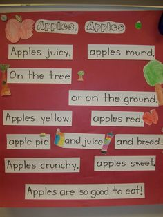 For apple unit - put on sentence strips for pocket chart// Change this and put up using sentence strips on windows for song charts, finding words, rhyming, writing the room, etc.