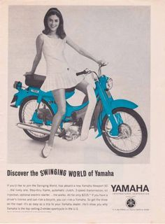 Groovy Chicks on Vintage Motorbike Ads: 26 Fascinating Scooter and Motorcycle Adverts From the Scooter Motorcycle, Motorcycle Humor, Motorcycle Posters, Motor Scooters, Yamaha Motor, Vespa Lambretta, High Calorie Meals, Motorbikes, Motorcycles