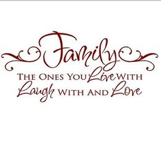 Family The Ones You Live With Laugh With And Love Crazy Family Quotes