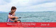 National Go Fishing Day June 18