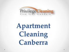 The principal essential thing is the apartment cleaning Canberra services rates. It is fundamentally the first thing that you must settle at the beginning  The principal essential thing is the apartment cleaning Canberra services rates. It is fundamentally the first thing that you must settle at the beginning