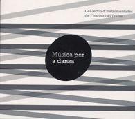 Música per a dansa / Col·lectiu d'Instrumentistes de l'Institut del Teatre CD 550MUS