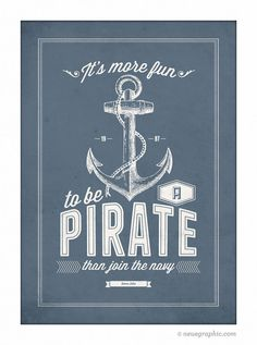 It's more fun to be a  Pirate