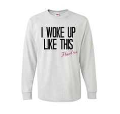 I Woke Up Like This Flawless ladies S M L sizes by VeryRadTribe 24.99$