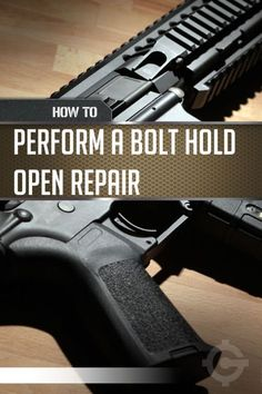 AR-15 Repairs - Bolt Hold Open Repairs | easy Tutorial On How To Fix Your Firearm by Gun Carrier at http://guncarrier.com/ar-15-repairs-bolt-hold-open-repairs