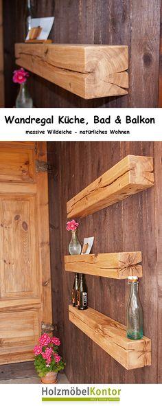 """Wandregal für Küche, Bad und natürlich auch Terrasse und Balkon. Diese stilvollen Balken-Wandregale sind dekorativ & praktisch und leicht zu montieren. Die auf der Rückseite der massiven Eichenbalken eingelassenen Beschläge ermöglichen es, das Wandboard """"unsichtbar"""" an der Wand anzubringen. Regal aus Wildeiche: Wohnaccessoires für natürliches Wohnen!"""