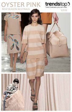 SS 2016 Women's Neutral Color, OYSTER PINK This creamy nude pink resonates with a hint of 40's-style glamour, lending a feminine finish to products. Mulberry's tonal striped ensemble feels elegantly summery, while Christopher Kane adds interest to a simple, demure two-piece with foil trim cut-outs. Karen Walker's ladylike leather bag feels expressly chic.